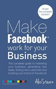 Make Facebook Work For Your Business book