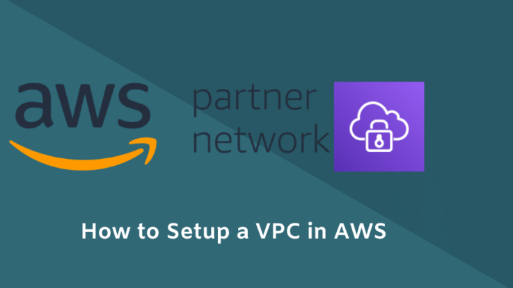 How to Setup a VPC in AWS